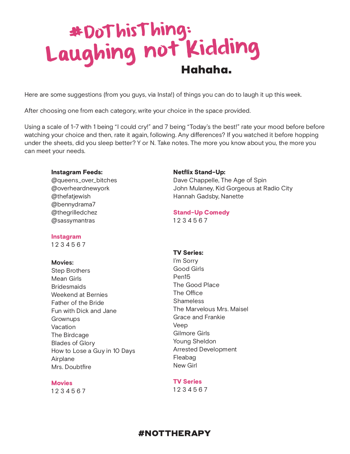 DoThisThing: Laughing not Kidding - Not Therapy